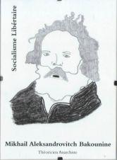 Mikhaïl Aleksandrovitch Bakounine